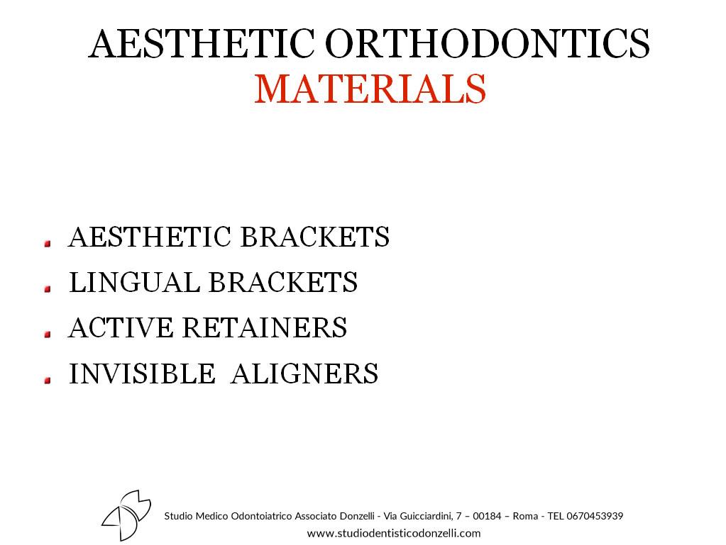 Aesthetic Orthodontics Materials - Studio Medico Odontoiatrico Donzelli